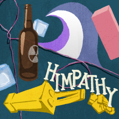 Episode 53: Himpathy (MEN, Part 7)